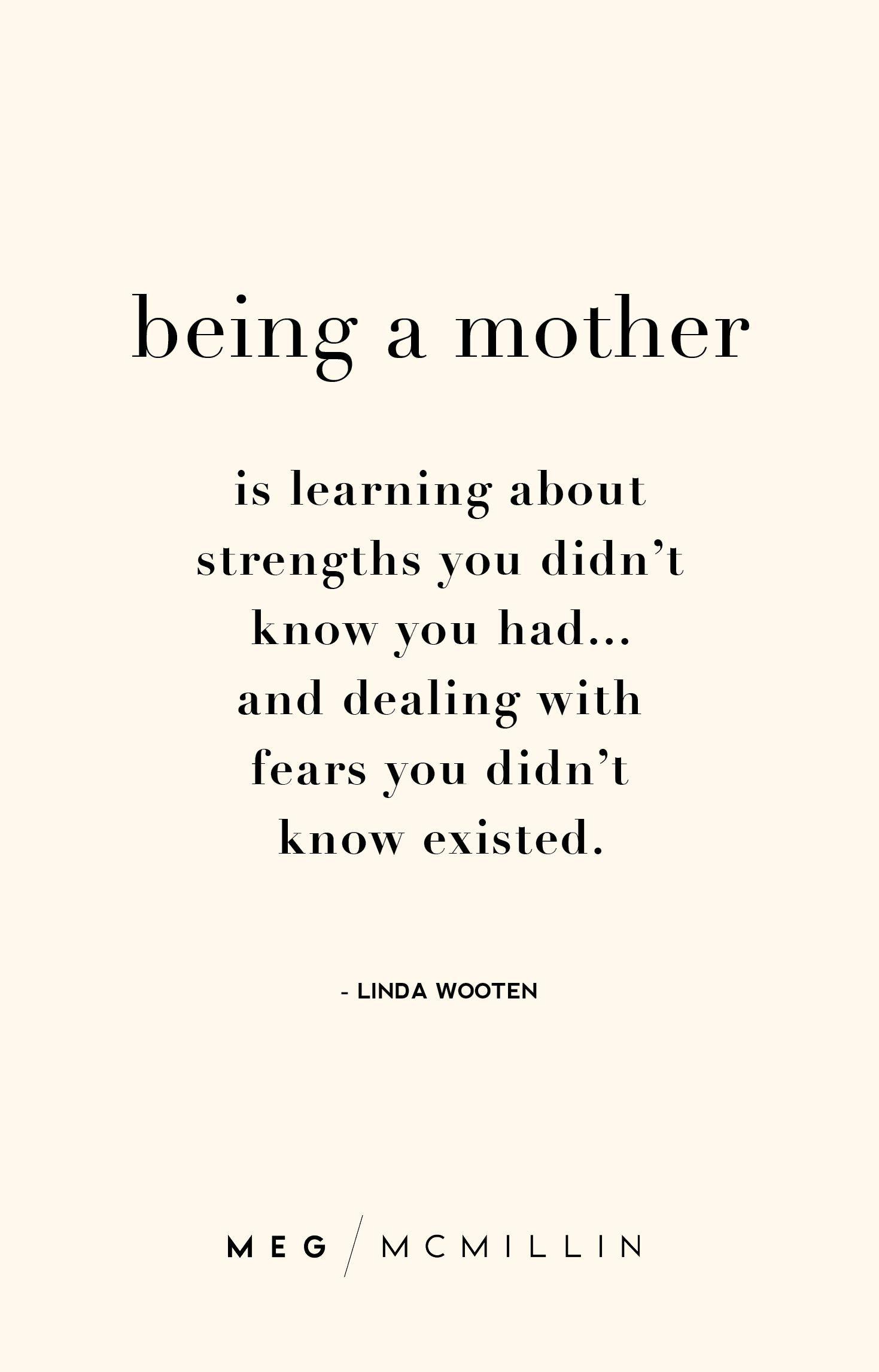 Inspiring Mcmillin Through Quotes Tough Mom Get You Day Meg To A10 Inspiring Mom Quotes To Get You Throug Mom Life Quotes New Mom Quotes Mom Quotes
