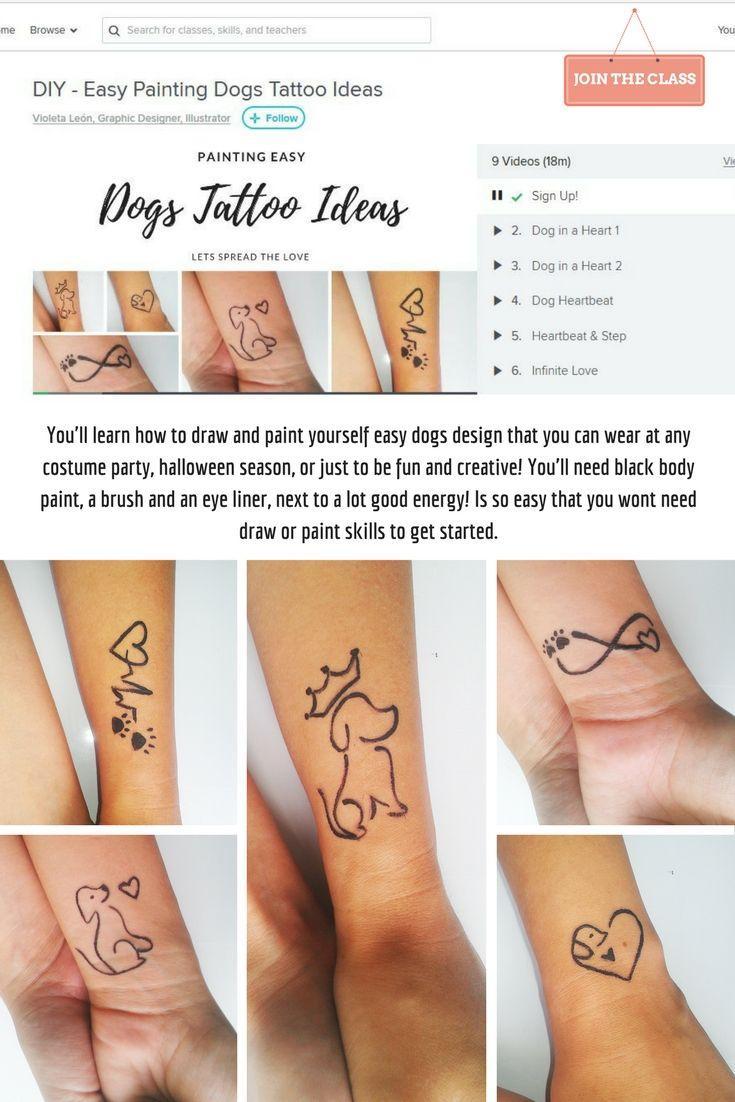 Diy Easy Painting Dogs Tattoo Ideas Tattoodesigntattoolife Tattodesign Bodypaintings Artist Skillshareteacher Skill Diy Tattoo Tattoos Hair And Nails