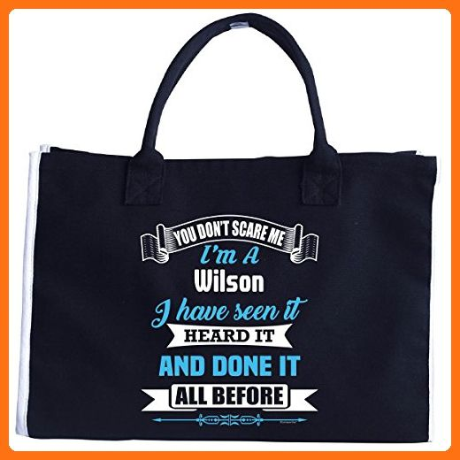 Im A Wilson. You Dont Scare Me. Ive Heard It All - Tote Bag - Totes (*Amazon Partner-Link)