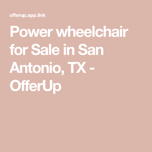 Power wheelchair for Sale in San Antonio, TX in 2019 | Items for