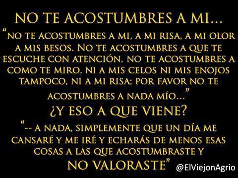 Mi Maldita Costumbre The False Love Pinterest Frases Amor Y