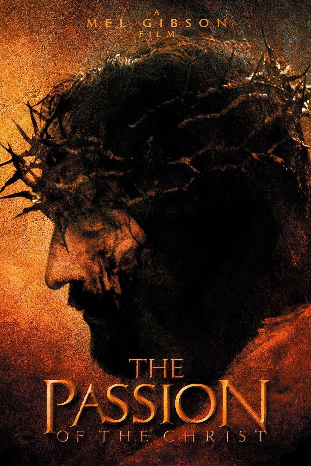 Mel Gibson's Passion of The Christ