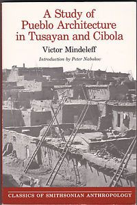 A Study of Pueblo Architecture: Tusay an and Cibola