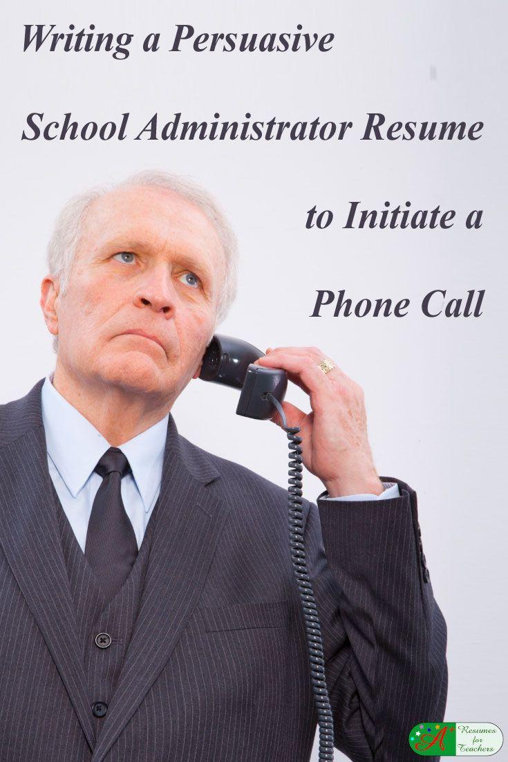Writing a Persuasive School Administrator Resume to