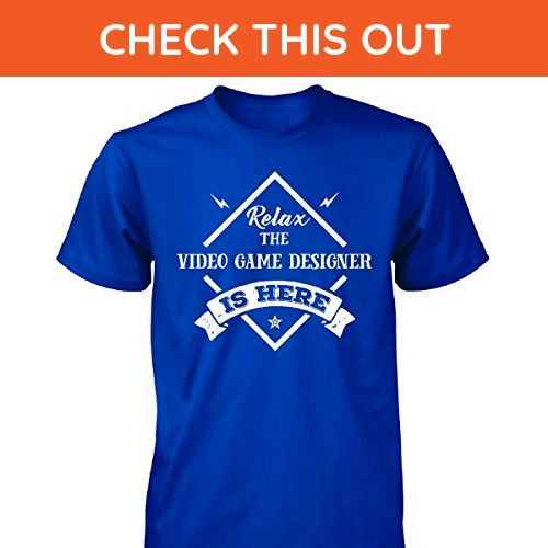 5fddd786 Relax The Video Game Designer Is Here Cool Gift - Unisex Tshirt Royal L - Gamer  shirts (*Amazon Partner-Link)