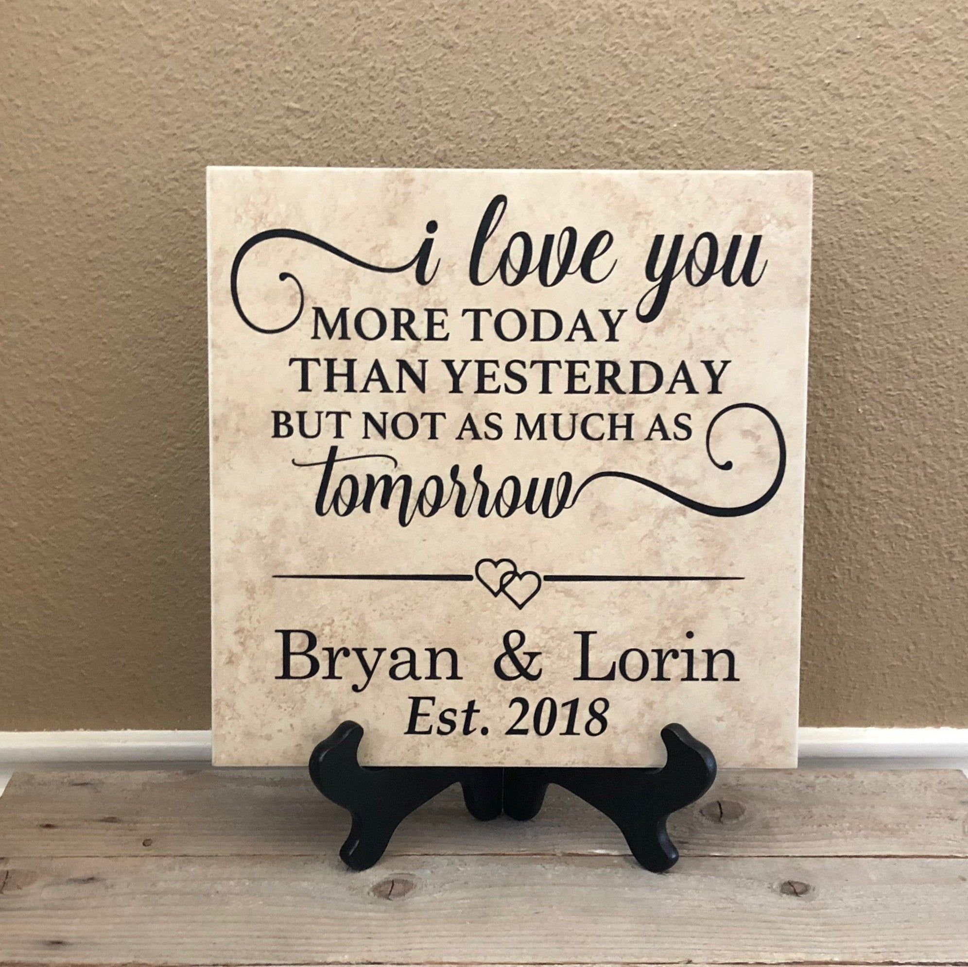 I Love You More Today Than Yesterday Personalized Sign
