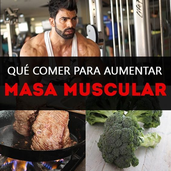 ¿Qué comer para aumentar tu masa muscular? -   17 dietas para masa ideas