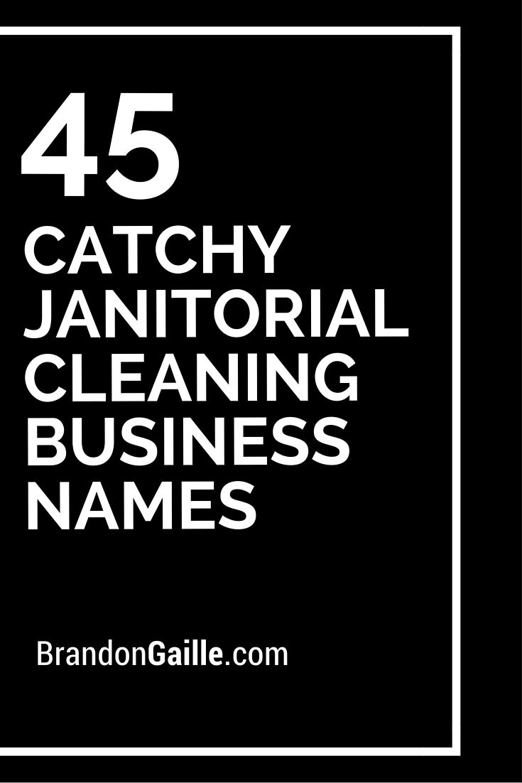 150 catchy janitorial cleaning business names