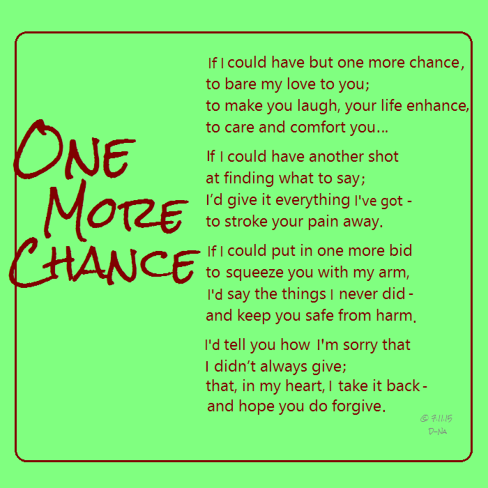 One More Chance 7 11 15 One More Chance Sayings My Love
