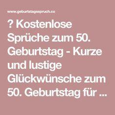 Kostenlose Sprüche Zum 50 Geburtstag Kurze Und Lustige
