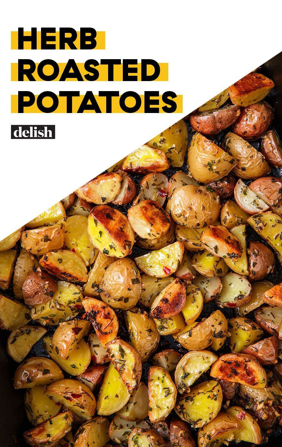 Roasted Potatoes Herb Roasted Potatoes Are Nothing Short Of PerfectDelishHerb Roasted Potatoes Are Nothing Short Of PerfectDelish