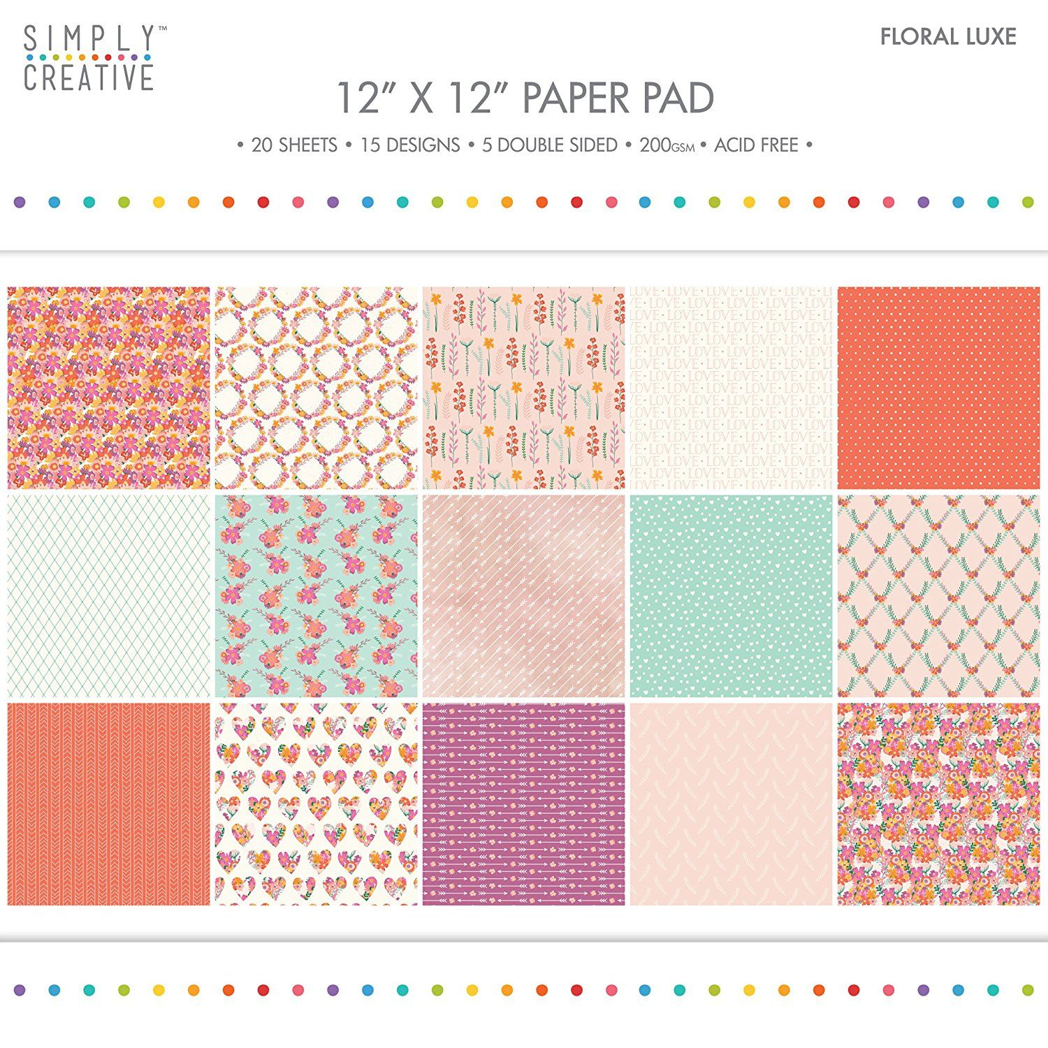 6 X 6 SAMPLE PACK 15 SHEETS DOVECRAFT SIMPLY CREATIVE FLORAL LUXE PAPERS
