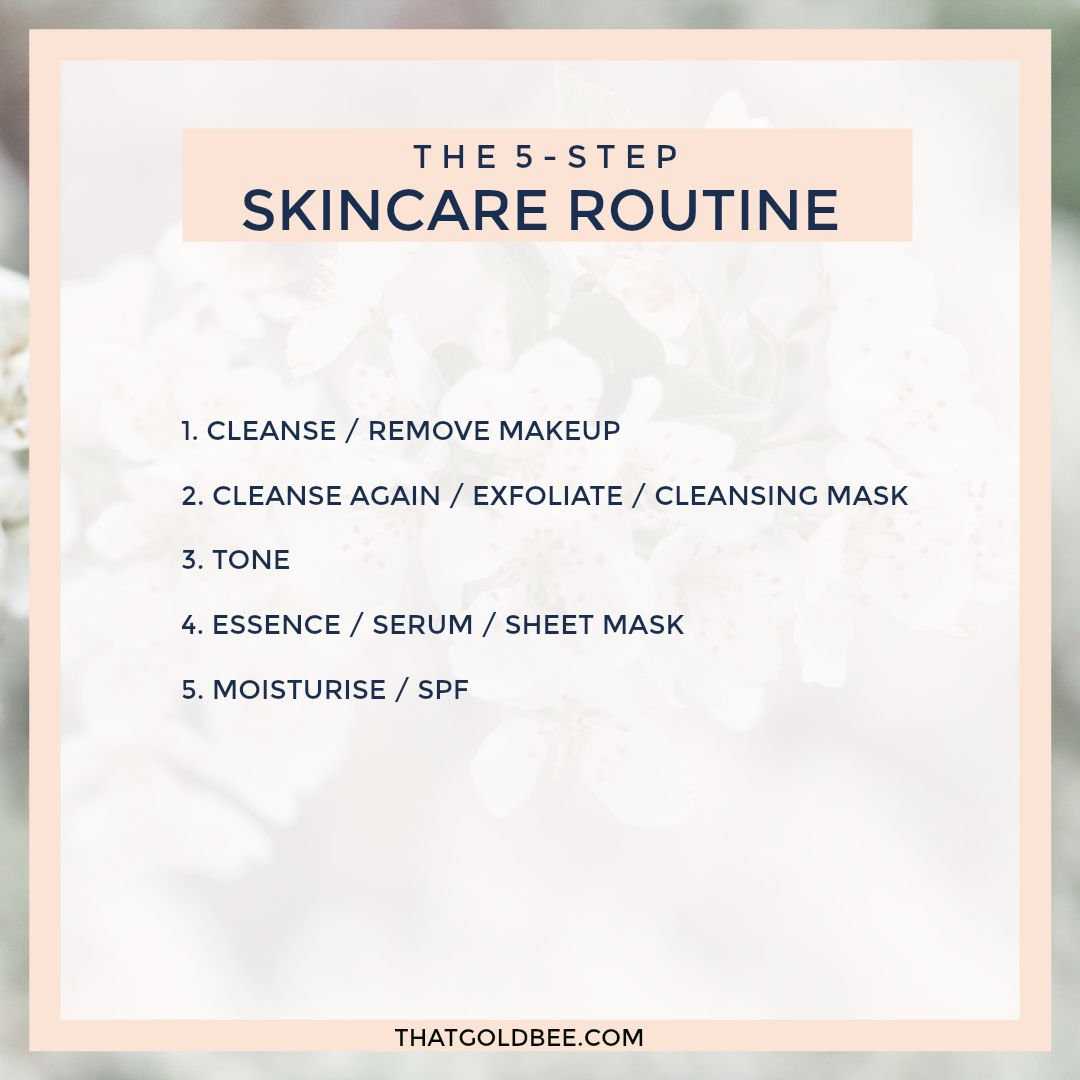 The 5 Step Skincare Routine Korean Skincare Routine Korean 10 Step Skin Care Skin Care Steps