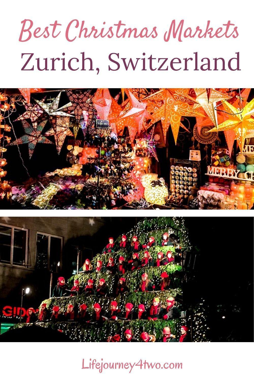Zurich Christmas Markets 2020 Sensational Swiss Festivity Lifejourney4two Christmas Market Singing Christmas Tree Best Christmas Markets