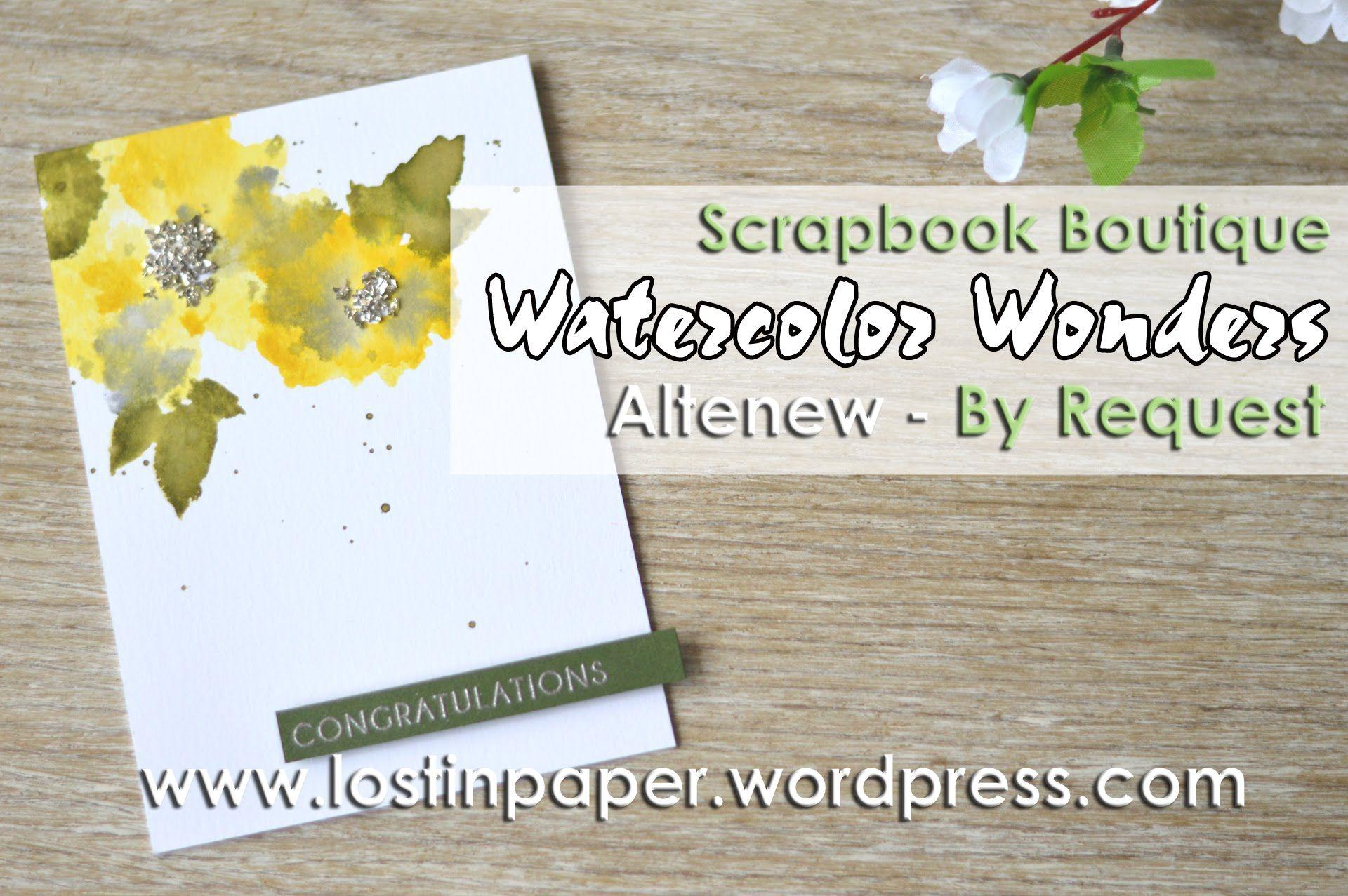 Altenew Watercolor Wonders 'By Request' for Scrapbook Boutique!