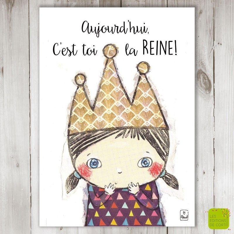 Carte Bonne Fete Maud.Aujourd Hui C Est Toi La Reine Carte D Anniversaire