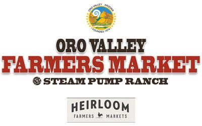 Market Hours Every Saturday Heirloom Farmers Market At Oro Valley Has A Wonderful Friendly And Relaxed Atmosphere Several Fun Family Outings Farme