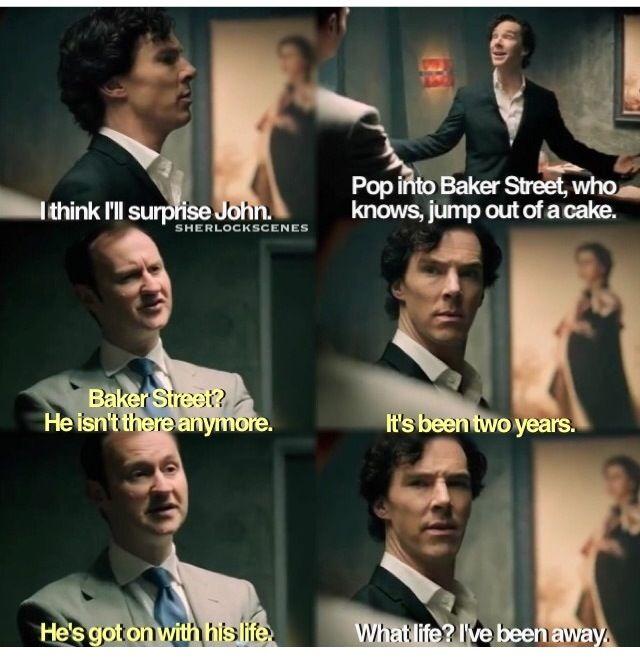 What Life Sherlock Funny Sherlock Quotes Sherlock John