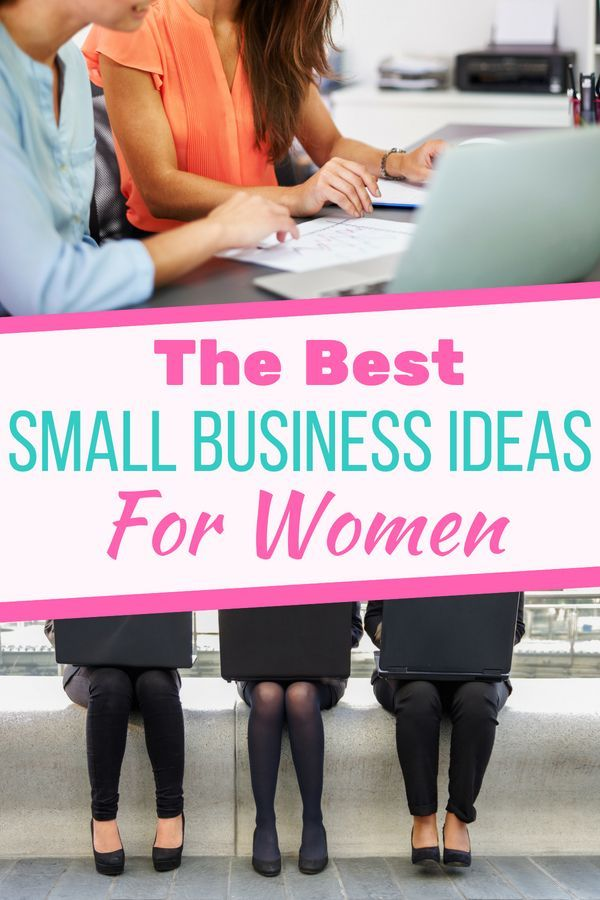 The Ultimate List of Small Business Ideas for Women ...