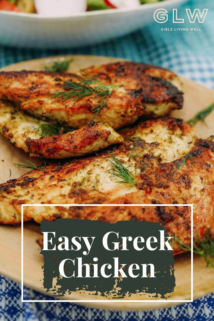 Easy Greek Chicken Glw Recipe Greek Chicken Recipes Baked Greek Chicken Meals