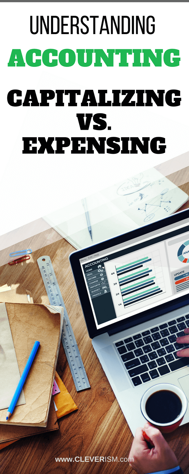 Understanding Accounting Capitalizing vs. Expensing