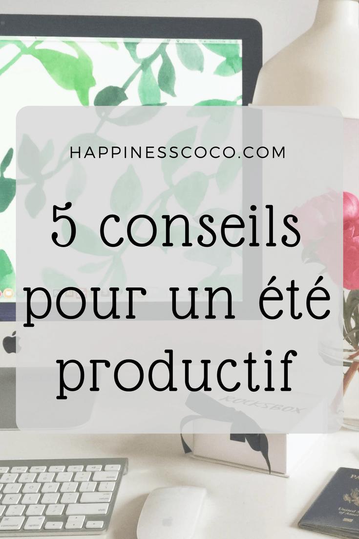 5 conseils pour un été productif | happinesscoco.com #blogging #blog #productivity #summer