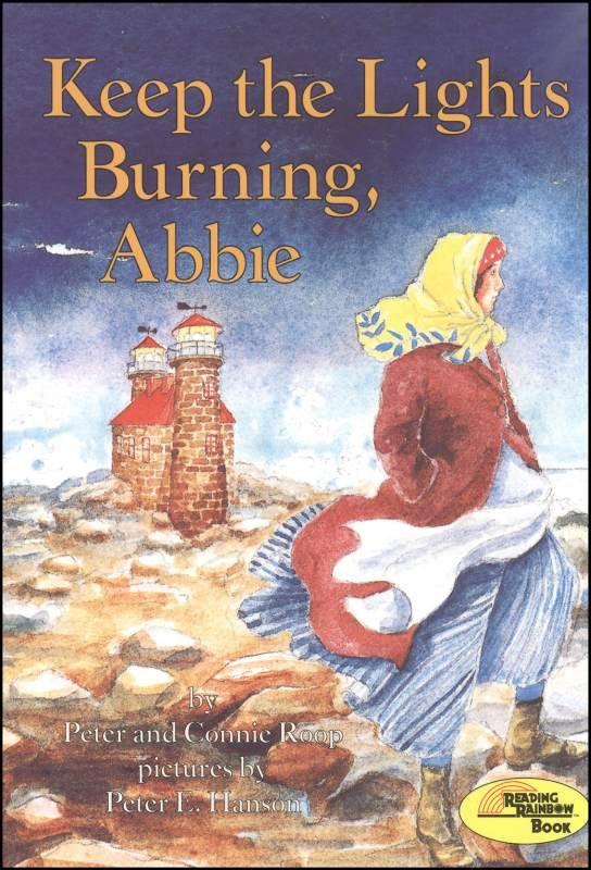 Keep The Lights Burning Abbie Favorite Kids Books Pinterest