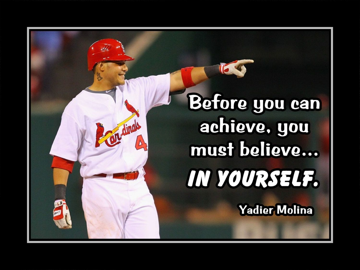 Yadier Molina Baseball Motivation Poster Before You Can Achieve - Yadier molina wall decals