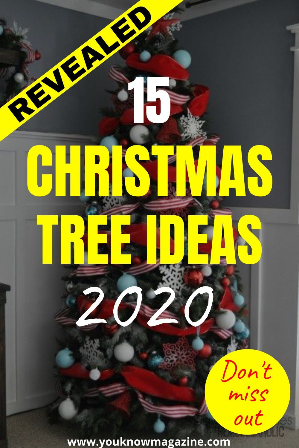 Revealed The Best 15 Christmas Tree Ideas For 2020 You Know Magazine In 2020 Magical Christmas Christmas Tree Tree