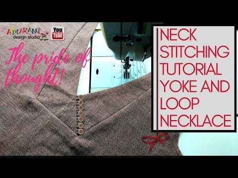 neck stitching tutorial yoke and loop necklace [sewing tutorial ...