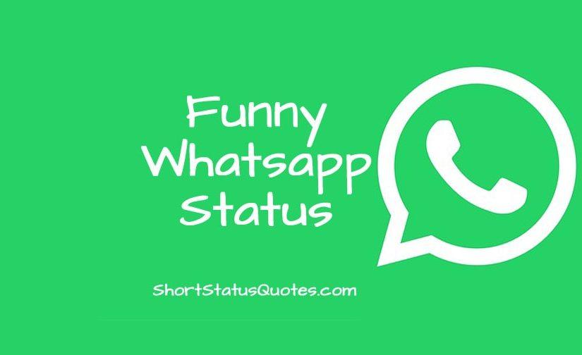 125 Funny Whatsapp Status Funny Whatsapp Bio Ideas Funny Whatsapp Status Bio Quotes Whatsapp Status Quotes