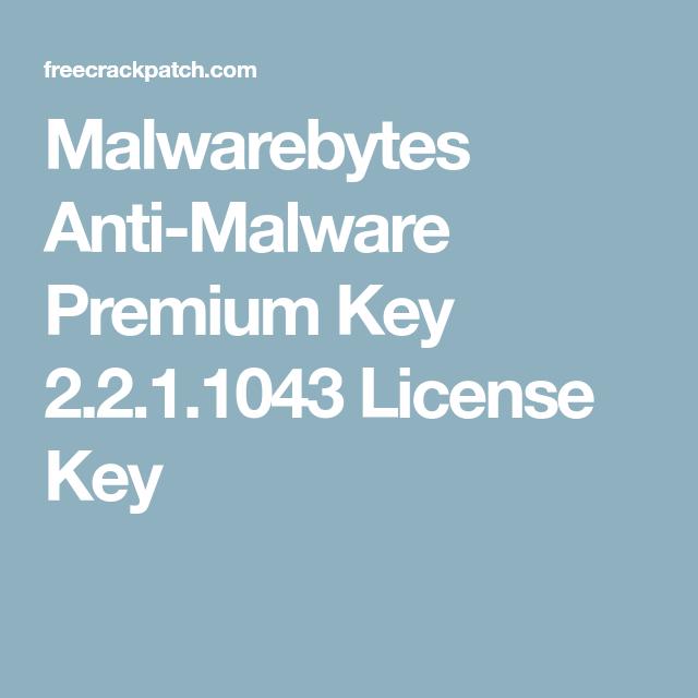 malwarebytes 2.2.1.1043 key
