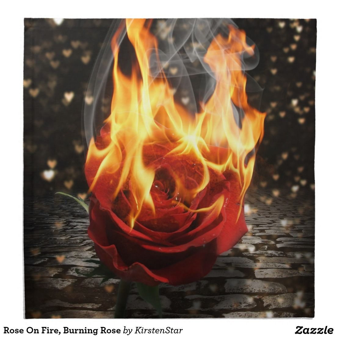 Rose On Fire Burning Rose Napkin Zazzle Com Rose On Fire Burning Rose Fire Flower