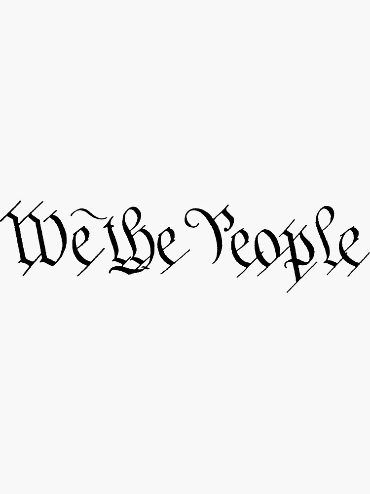 Pin By Savannah Novotny On Redbubble We The People Powerful Women Sticker Design