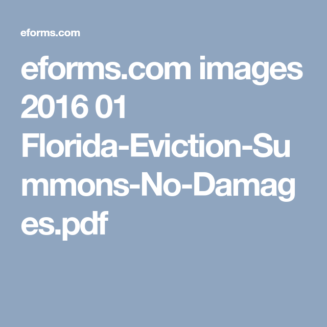 eforms com eforms.com images 2016 01 Florida-Eviction-Summons-No-Damages.pdf ...