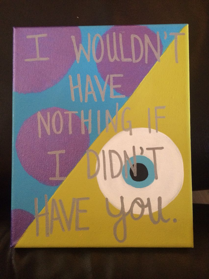 Quote Paintings Monsters Inccanvas  Crafts  Pinterest  Monsters Canvases And