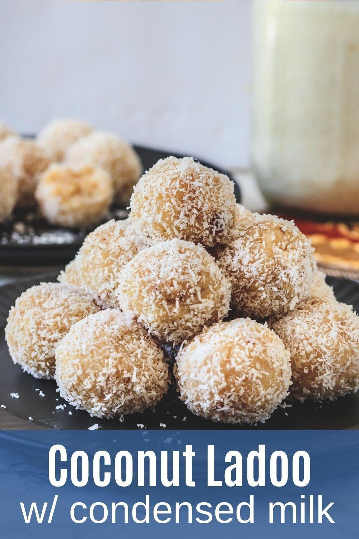 Coconut Ladoo Recipe With Condensed Milk Spice Up The Curry Recipe In 2020 Coconut Desserts Coconut Ladoo Recipe Recipes