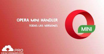 Descargar Opera Mini Handler Apk Todas Las Versiones En Este Tutorial No Solo Queremos Dejar Los Enlaces Para Descargar Opera App Min ópera Mini Versiones