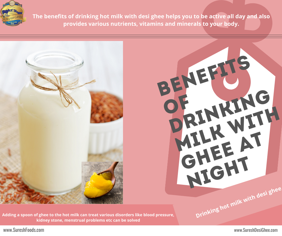 Benefits Of Drinking Milk With Ghee At Night Cow Ghee Desi Ghee Ghee