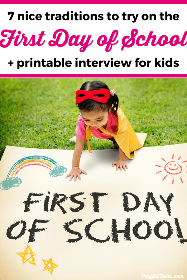 7 lovely first day of school traditions to try this year {+ printable interview for kids} #firstdayofschooloutfits