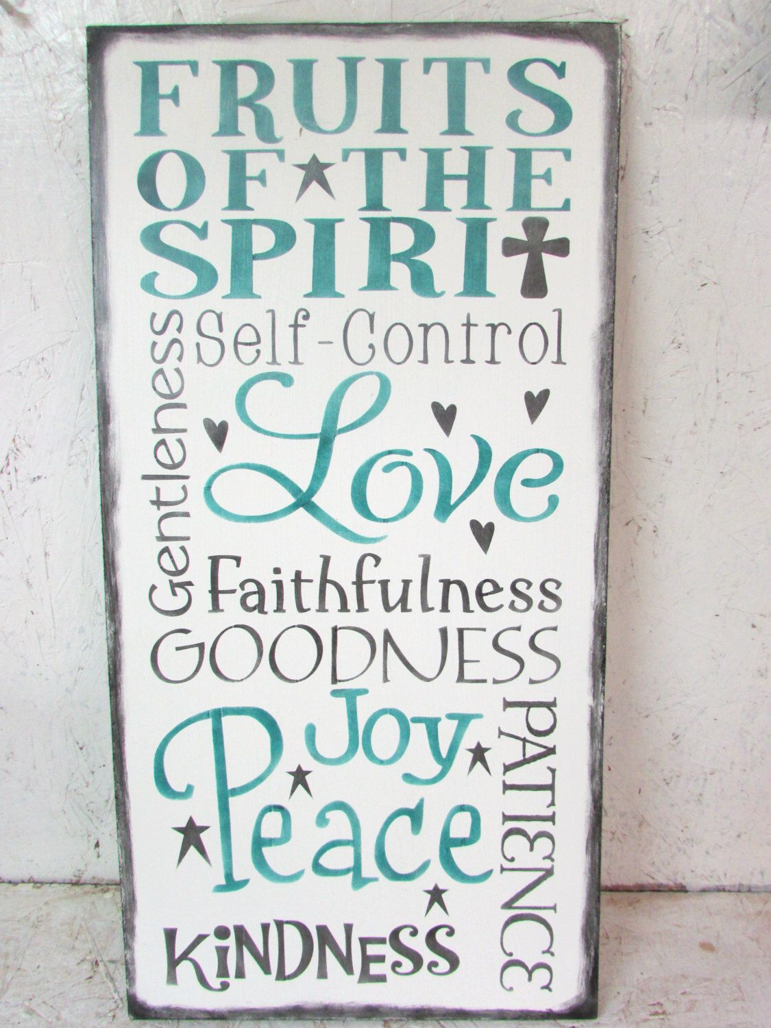 Fruits of the spirit, inspirational sign, scripture sign, wall decor, distressed, handmade, hand painted by mockingbirdprimitive on Etsy https://www.etsy.com/listing/159978184/fruits-of-the-spirit-inspirational-sign