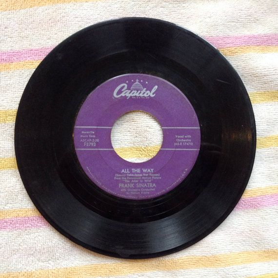 Frank Sinatra Single 45 Rpm All The Way Chicago Vinyl Record 60s 50s Pop Swing 0010 Frank Sinatra Sinatra Vinyl Records