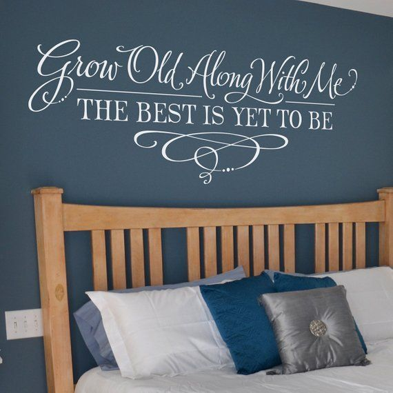 master bedroom wall decor grow old along with me the best on wall stickers for bedroom id=33055