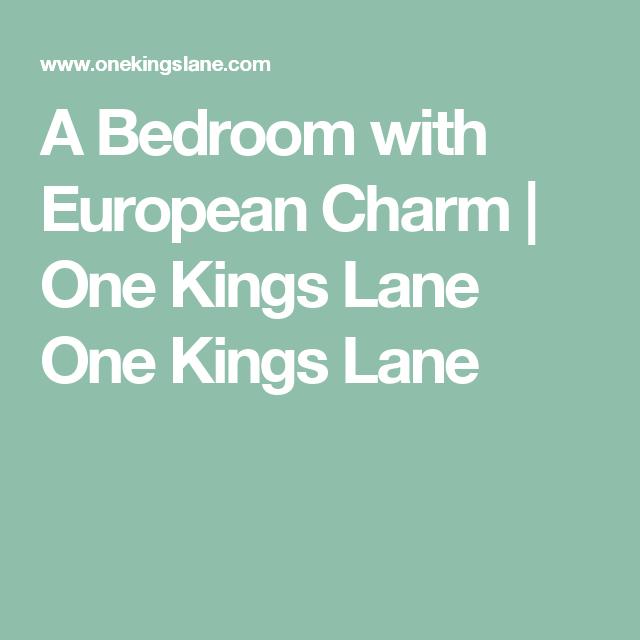 A Bedroom with European Charm | One Kings Lane                                           One Kings Lane