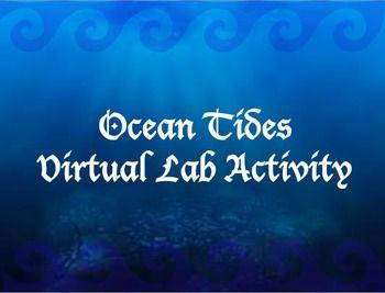 Ocean Tides Virtual Lab Activity Worksheet   Earth Science