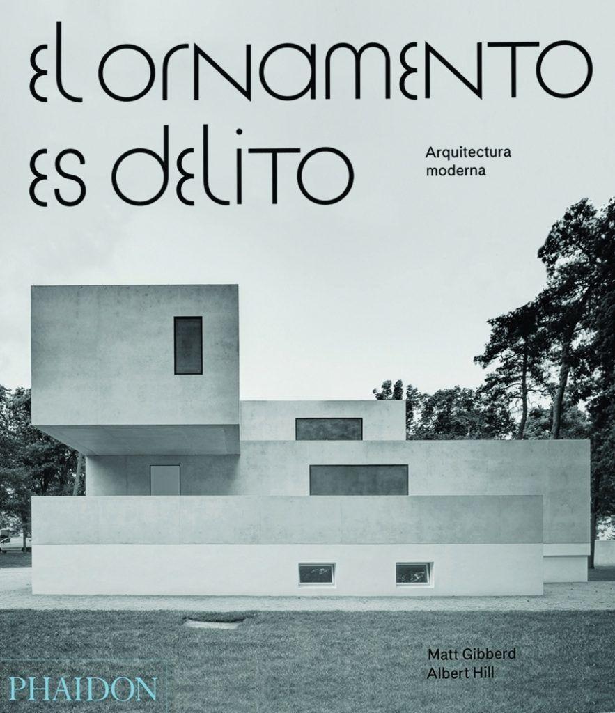 Ornamento es delito arquitectura moderna publicaciones for Arquitectura moderna planos