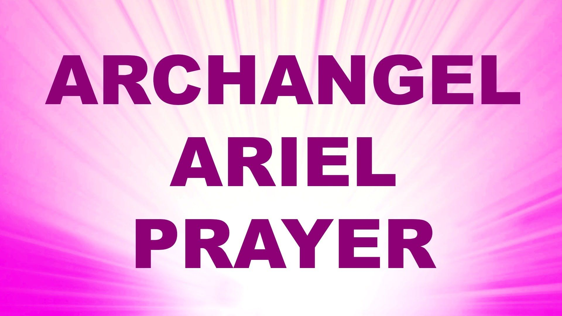 Angel Prayer for Prosperity and Abundance - Archangel Ariel