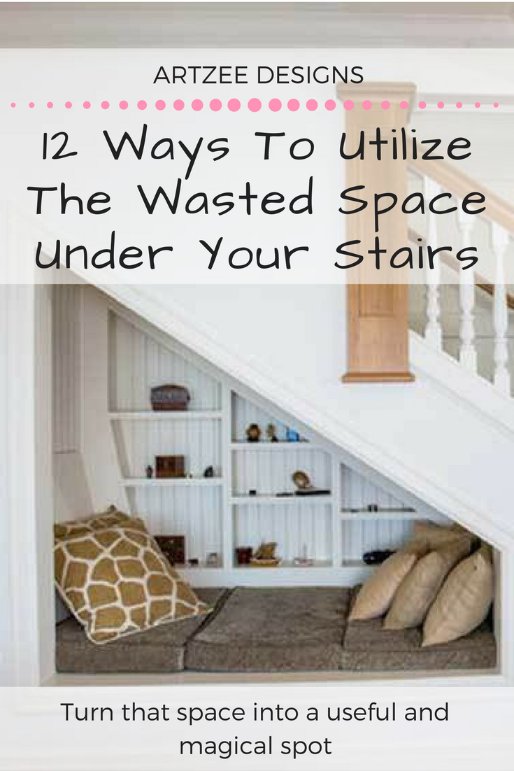 12 Ways to Utilize The Wasted Space Under Your Stairs | Clever ...
