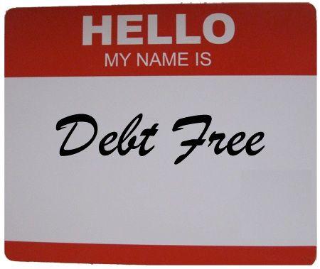 I'll be debt free!