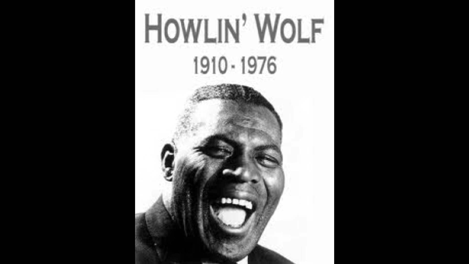 Howlin Wolf Down In The Bottom Howlin Wolf Blues Music Wolf Album
